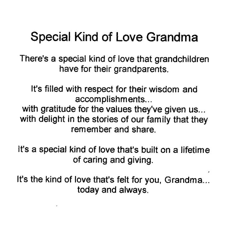 the strength and undying love of a grandmother A tribute to a grandmother who has passed away she was the strength of the family, and will always be remembered for her kind and loving ways.