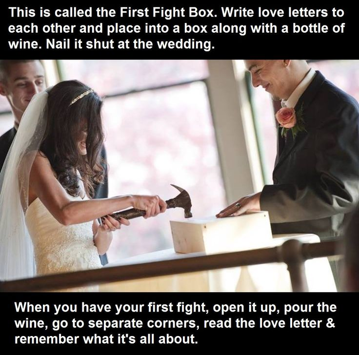 """""""first fight box"""" Write love letters to each other, put them in the box with a bottle of wine and nail it shut.  When you have your first fight, open the box, pour the wine and go to separate corners and read the love letters.  Remember what its all about."""