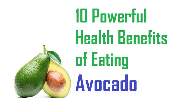 10 Powerful Health Benefits of Eating Avocado