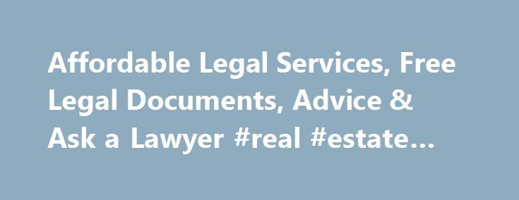 Affordable Legal Services, Free Legal Documents, Advice & Ask a Lawyer #real #estate #rentals http://renta.nef2.com/affordable-legal-services-free-legal-documents-advice-ask-a-lawyer-real-estate-rentals/ #rental application form free # Incorporate Your Business We ve helped thousands of business owners just like you. Incorporate in Minutes We check your business name and file your paperwork. Our specialists can walk you through the entire process. Stay in Compliance We offer a Registered…