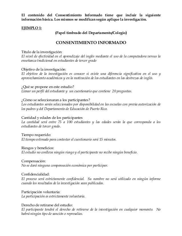 El contenido del Consentimiento Informado tiene que incluir la siguiente información básica. Los mismos se modifican según...