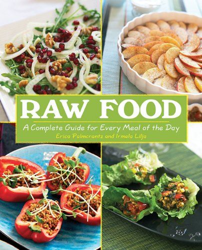 Raw Food: A Complete Guide for Every Meal of the Day by Erica Palmcrantz Aziz http://www.amazon.com/dp/1602399484/ref=cm_sw_r_pi_dp_yEt9tb03TB2CH
