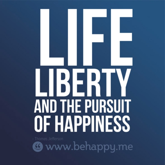 Essay on life liberty and pursuit of happiness