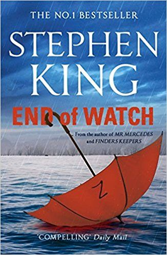 End of Watch: Amazon.co.uk: Stephen King: 9781473642379: Books