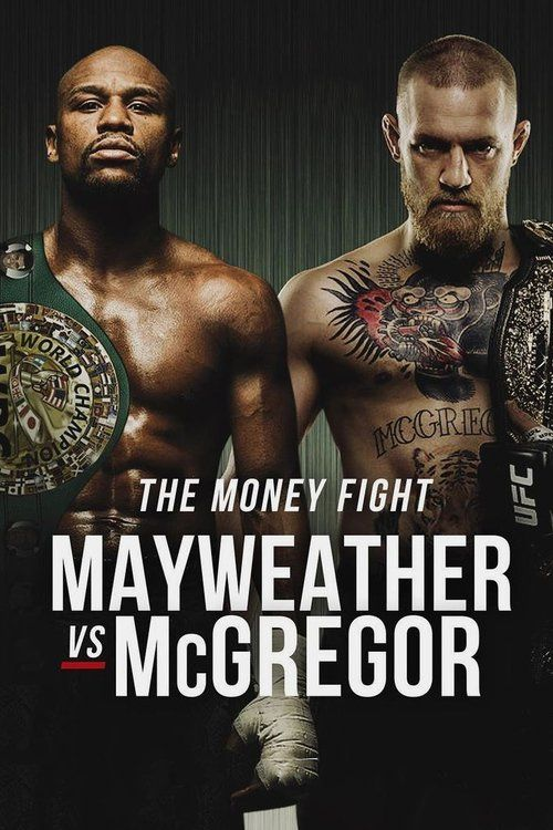 Watch Mayweather vs. McGregor HD full movies