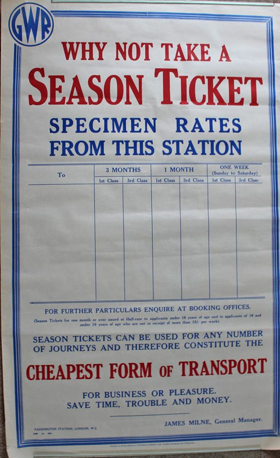 GWR Season Ticket.GWR letterpress Poster 'Why Not Take A Season Ticket' with blank spaced for sample rates from this station and with James Milne General Managed beneath. Double royal in extremely good condition with folds. Printed by Wyman & Sons./17