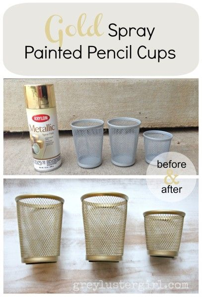 Gold Spray Painted Pencil Holders. - before and after gold pencil holder.