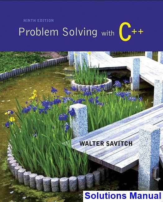 walter savitch problem solving with c++ solution manual