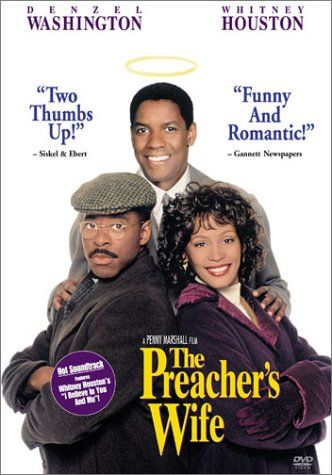 The Preacher's Wife - Rotten Tomatoes