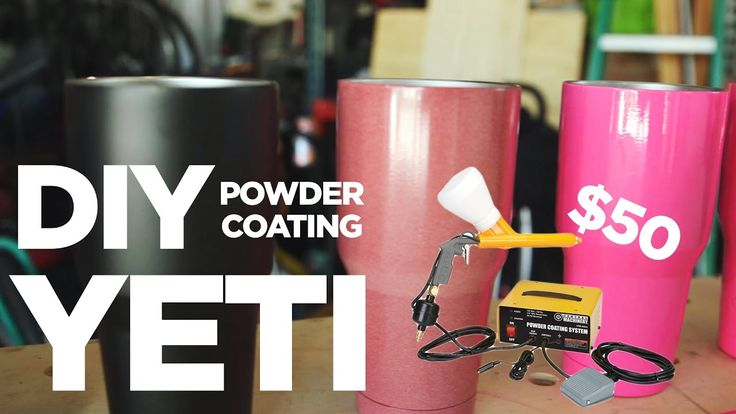 DIY Powder Coating is CHEAP, FUN, and EASY! (Yeti Cup with Harbor Freigh...