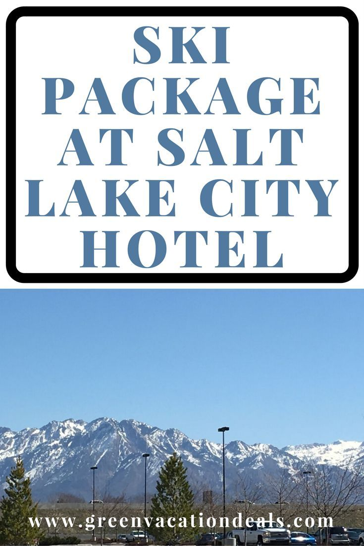 Salt Lake City Travel - Looking for a Salt Lake City hotel? Check out this ski vacation package before your next trip to SLC Utah. Save money and have a great time skiing! #SLC