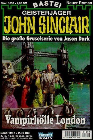 John Sinclair Nr. 1057: Vampirhölle London