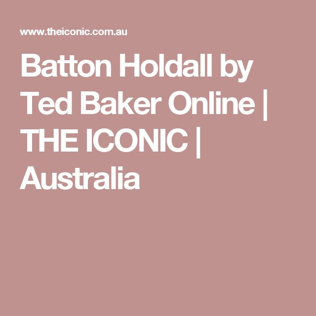 Batton Holdall by Ted Baker Online | THE ICONIC | Australia