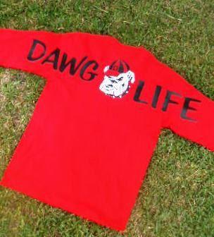 Georgia Bulldogs  DAWG LIFE Long Sleeve Tee  UGA by RAISINGCAIN585, $25.00