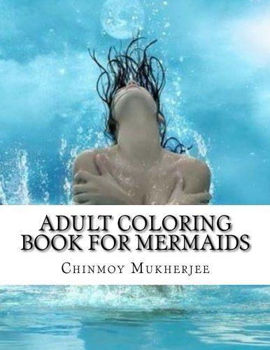 27 best Mermaid Adult Coloring Books images on Pinterest   Adult ...