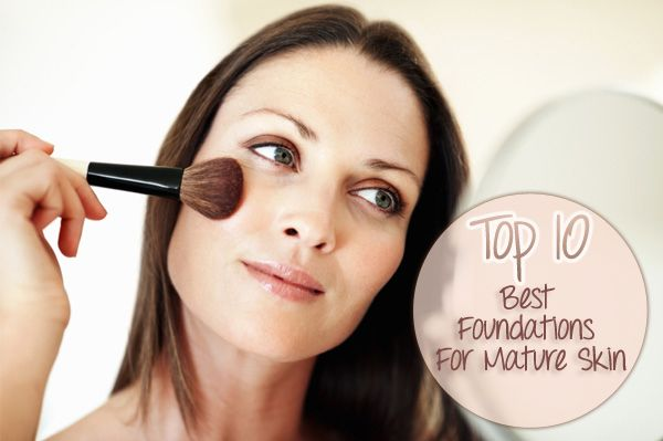 best foundation for mature skin top 10 best foundations for skin tips 12171