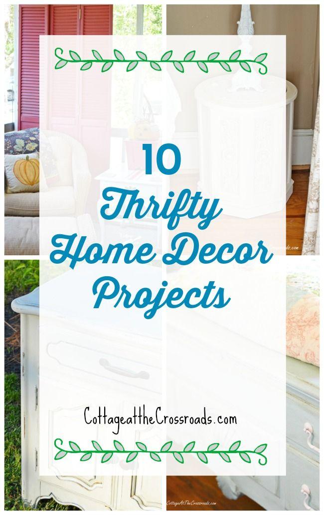 Ten Thrifty Home Decor Projects Home Decor Diy Home Decor