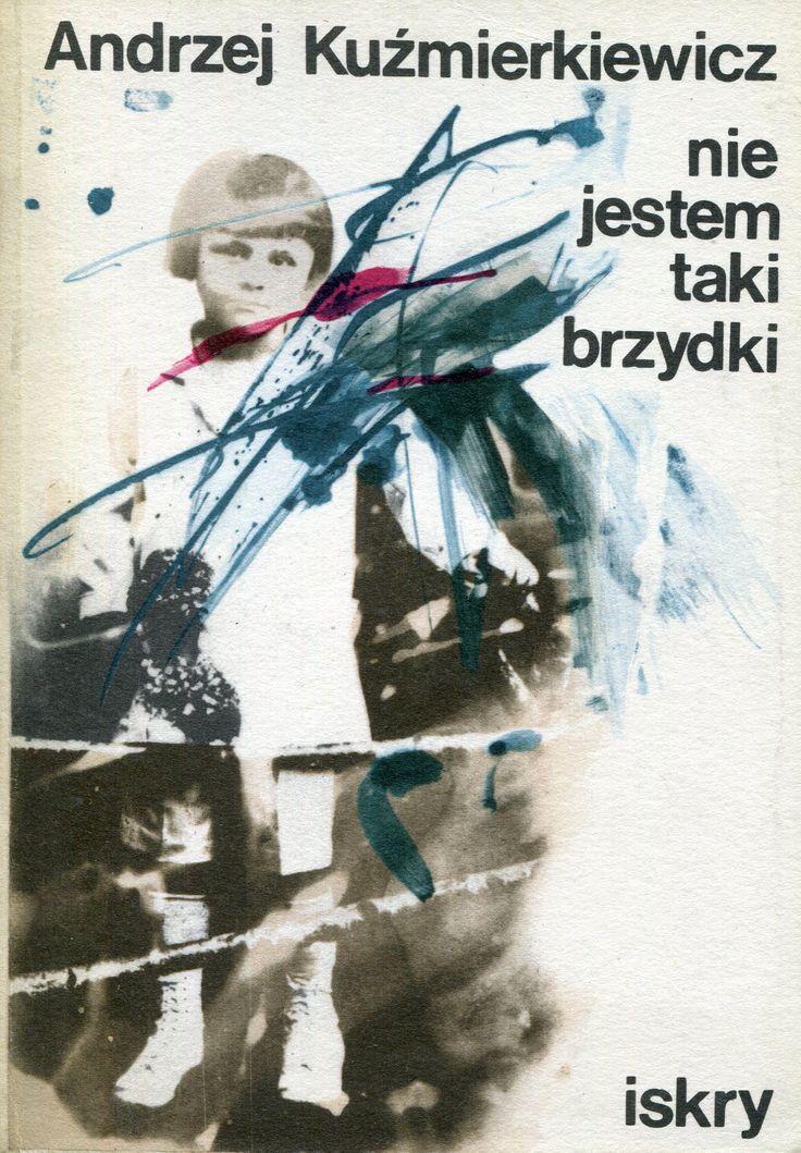 """""""Nie jestem brzydki"""" Andrzej Kuźmierkiewicz Cover by Maciej Buszewicz"""