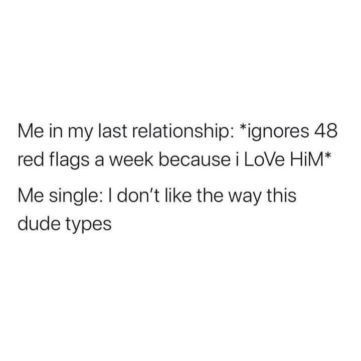So Many Red Flags Problem Quotes Stupid Quotes Real Quotes