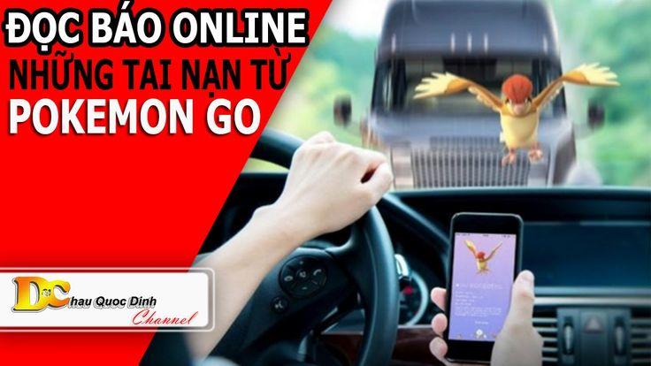 Đọc báo Online - POKEMON GO và những tai nạn khi chơi game - Tin tức 24h