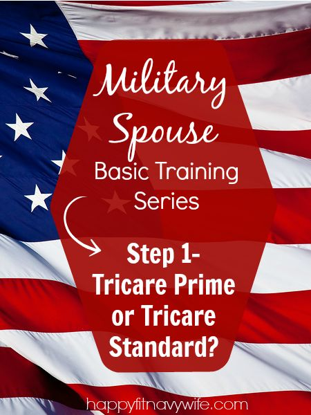 Step 1- Tricare Prime or Tricare Standard? [Military Spouse Basic Training]