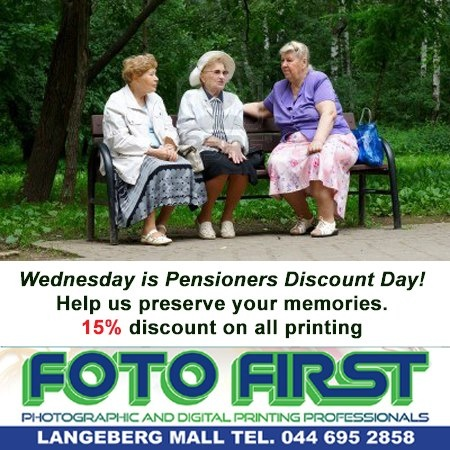 Wednesday is Pensioners Discount Day - 15% discount on all printing. Pop in at Foto First Mossel Bay for all your photographic needs