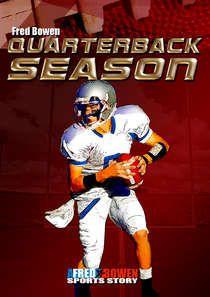 Quarterback Season by Fred Bowen