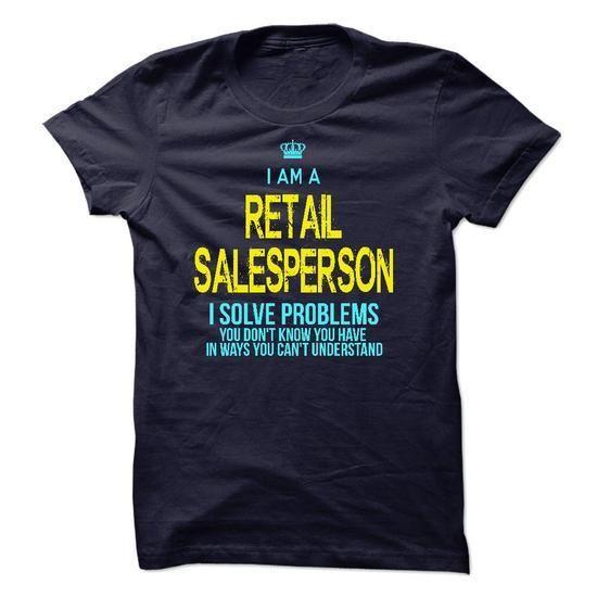 Im A/An RETAIL SALESPERSON T Shirts, Hoodies Sweatshirts. Check price ==► http://store.customtshirts.xyz/go.php?u=https://www.sunfrog.com/LifeStyle/Im-AAn-RETAIL-SALESPERSON-24416947-Guys.html?41382