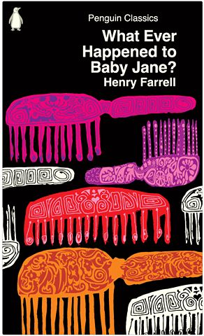 What Ever Happened to Baby Jane by Henry Farrell, cover design by Ian Bilbey