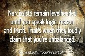Logic, reason, and truth don't make sense to some people. #narcissism #narcissist #narcissistic