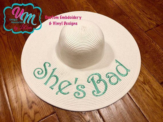 She s Bad Embroidered floppy Beach Hat 8a85ae112ec