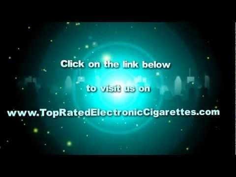 Top Rated Electronic Cigarettes