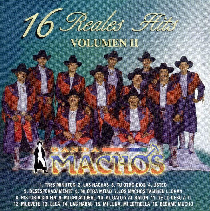 Banda Machos - 16 Reales Hits Vol 2