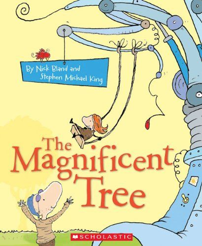 The Magnificent Tree by Nick Bland