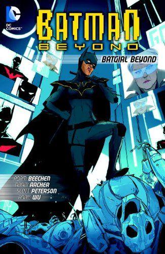 59 best comics to read images on pinterest comic books marvel batman beyond batgirl beyond by adam beechen annie wu fandeluxe Gallery