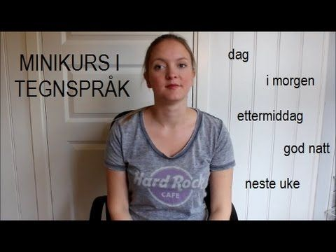 Minikurs i tegnspråk: humør og følelser (#43) - YouTube