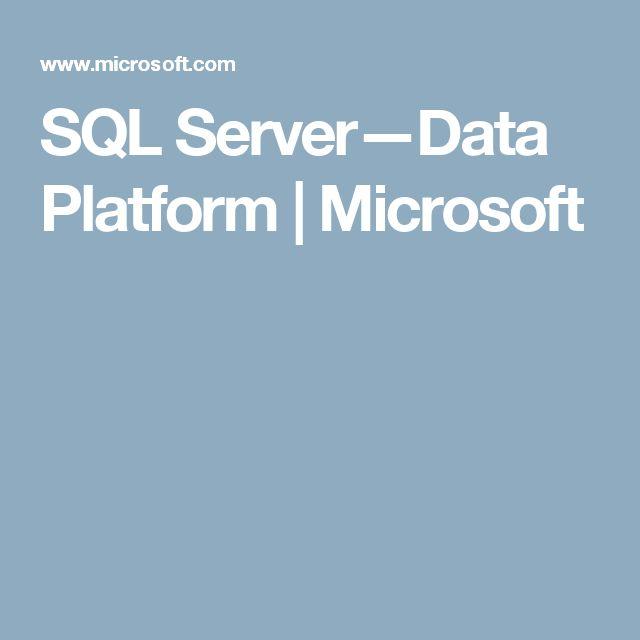 SQL Server—Data Platform | Microsoft