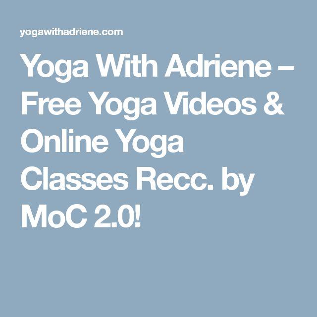 Yoga With Adriene – Free Yoga Videos & Online Yoga Classes  Recc. by MoC 2.0!