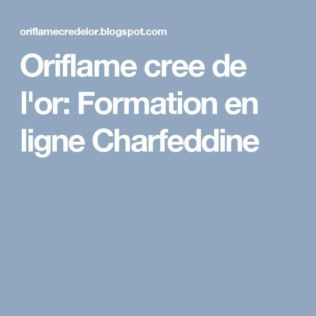 Oriflame cree de l'or: Formation en ligne Charfeddine