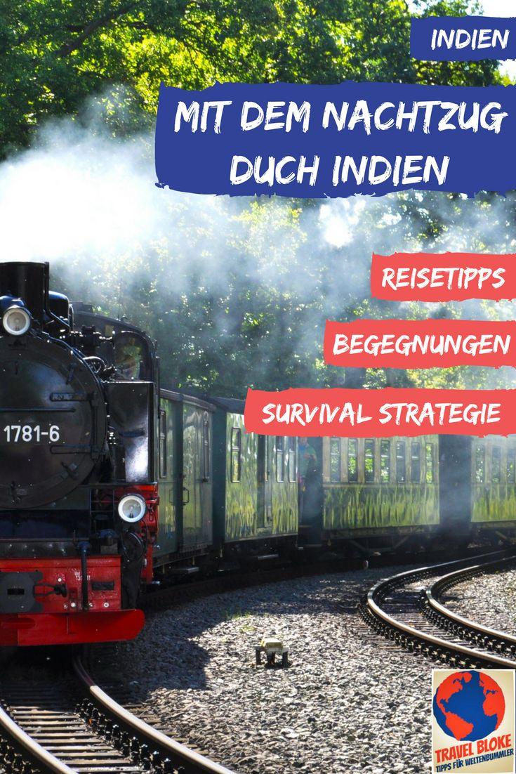 Indien per Nachtzug | Reisetipps gegen den Kulturschock | Checkliste für die Reiseplanung | Begegnungen in der Eisenbahn
