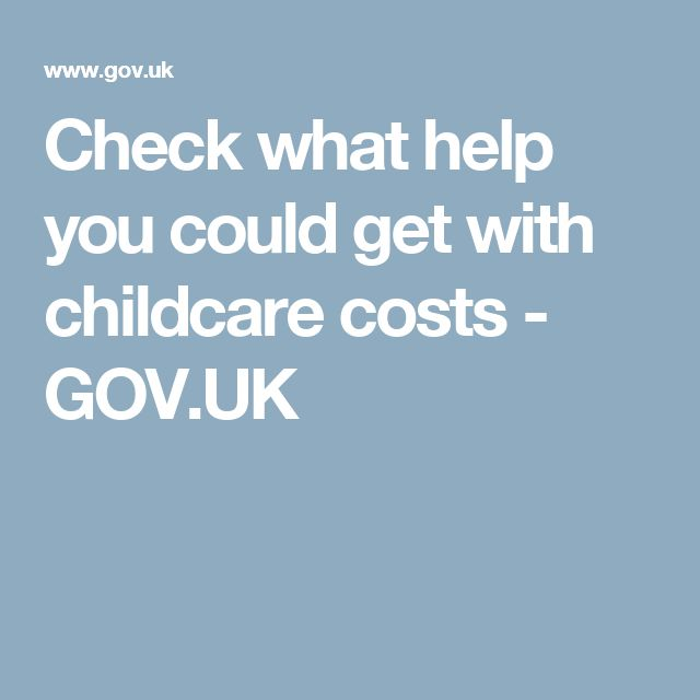 Check what help you could get with childcare costs - GOV.UK