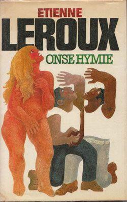 "Etienne Leroux se ""Onse Hymie"""