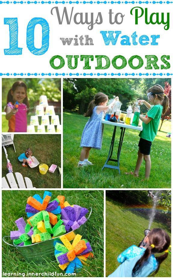 Ways to Play and Learn with Water Outdoors - http://learning.innerchildfun.com/2014/05/ways-play-learn-water-outdoors.html #learning #ece