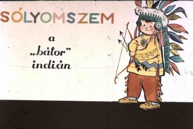 """Sólyomszem a """"bátor"""" indián"""