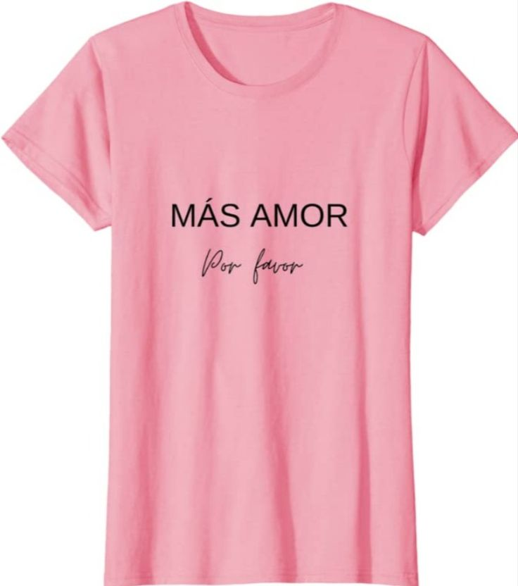Camiseta Mas Ámor Por Favor Camiseta de diferentes colores more love please Camiseta latina camiseta espanola T-shirt mas amor por favor tshirt mas amor por favor Latina, Love, T Shirt, Fashion, Amor, Favors, T Shirts, Supreme T Shirt, Moda