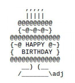 ASCII art for birthdays. Even if it's your unbirthday.