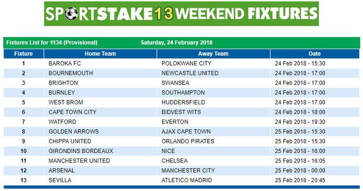 #SportStake13 Weekend Fixtures - 24 February 2018  https://www.playcasino.co.za/sportstake-weekend-fixtures.html