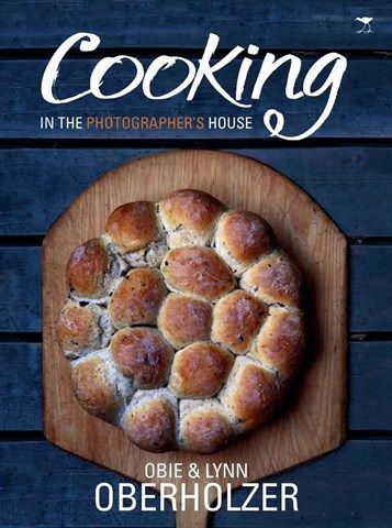 """""""Cooking in the Photographer's House"""" Recipes infused with passion that celebrates friends, family and good times, with sumptuous photographs by South Africa's acclaimed Obie Oberholzer. #ChristmasList2014 #CountdowntoChristmas. R250."""