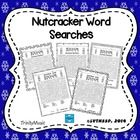 There are two categories of puzzles: Nutcracker Character Word Searches and Nutcracker Song Word Search. Six word finds are included for each categ...