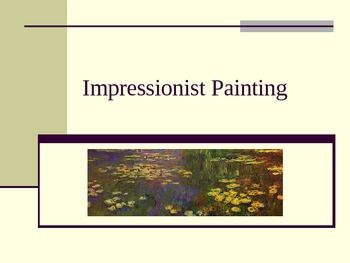 This 20 slide PowerPoint presentation covers the Compositional Characteristics, Techniques, Inventions that influenced the movement, and Compositional Comparisons of Impressionist paintings.